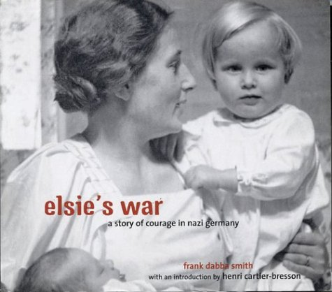 9780711218628: Elsie's War: A Story of Courage in Nazi Germany
