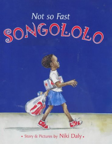 9780711218895: Not So Fast Songololo