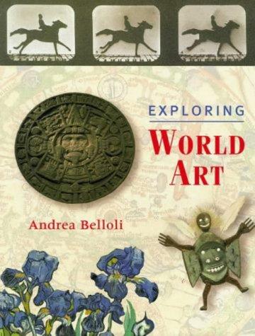 9780711218956: Exploring World Art