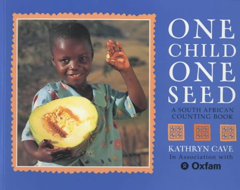 9780711219106: One Child One Seed: A South African Counting Book