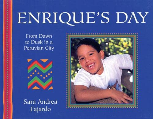 9780711219335: From Dawn to Dusk: Enrique's Day: From Dawn to Dusk in a Peruvian City (From Dawn to Dusk)