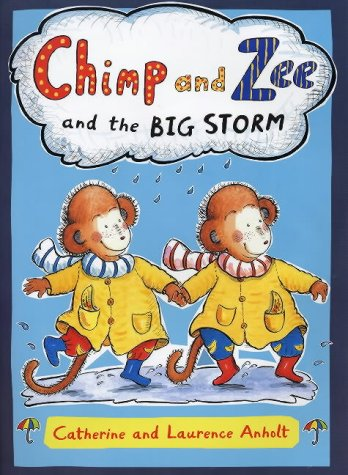 9780711219397: Chimp and Zee and the Big Storm (Chimp & Zee)