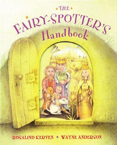 The Fairy-Spotter's Handbook (071121946X) by Rosalind Kerven