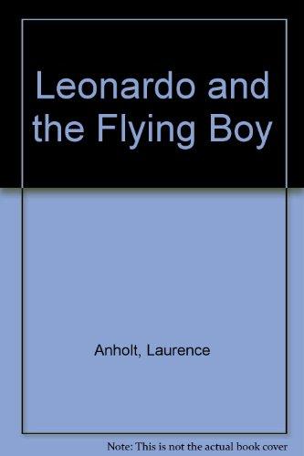 9780711219717: Leonardo and the Flying Boy