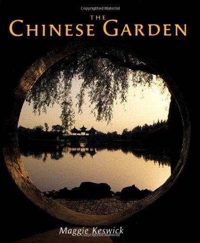 The Chinese Garden: Keswick, Maggie, Jencks, Charles