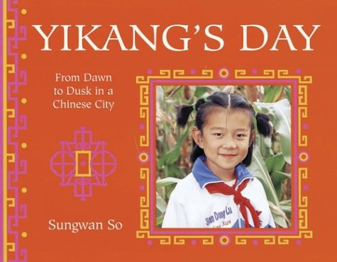 9780711220409: Yikang's Day (A Child's Day)