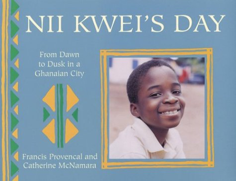 9780711220423: Nii Kwei's Day: Ghana (Child's Day)