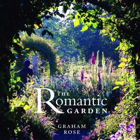 9780711220553: The Romantic Garden: A Guide to Creating a Beautiful and Private Garden Paradise (Garden Bookshelf)