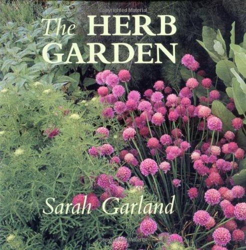 The Herb Garden: Garland, Sarah.
