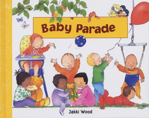 Baby Parade: Wood, Jakki