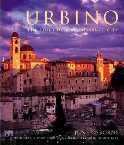 9780711220867: Urbino : The Story of a Renaissance City