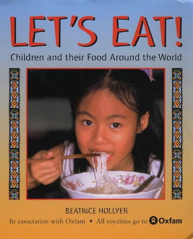 9780711221017: Let's Eat!: Children and Their Food Around the World