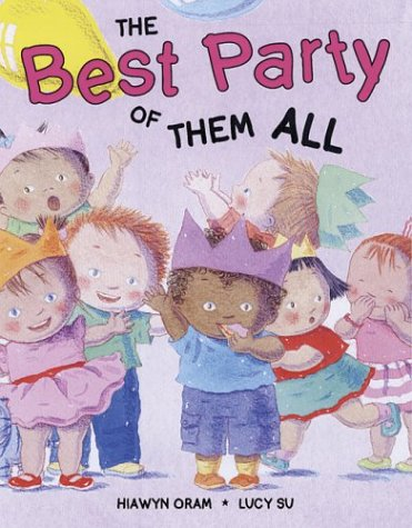 Best Party of Them All, The: Oram, Hiawyn; Su,