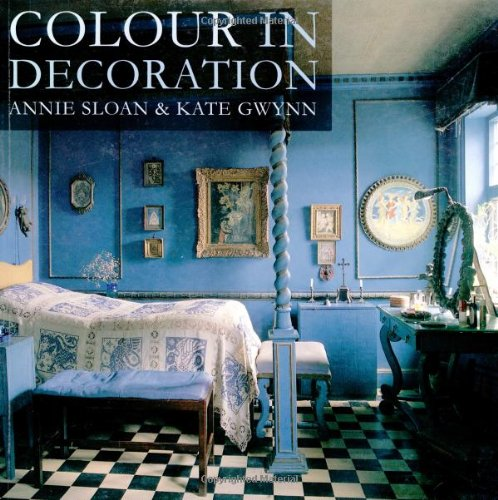 Colour in Decoration (9780711222076) by Annie Sloan
