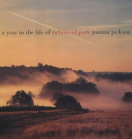 9780711222182: A Year in the Life of Richmond Park