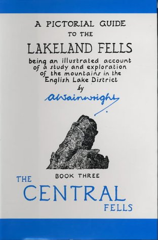 9780711222298: Central Fells (Wainwright Pictorial Guides) (Bk. 3)