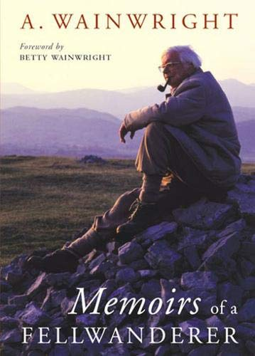 9780711222397: Memoirs of a Fellwanderer