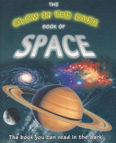 9780711222557: The Glow in the Dark Book of Space