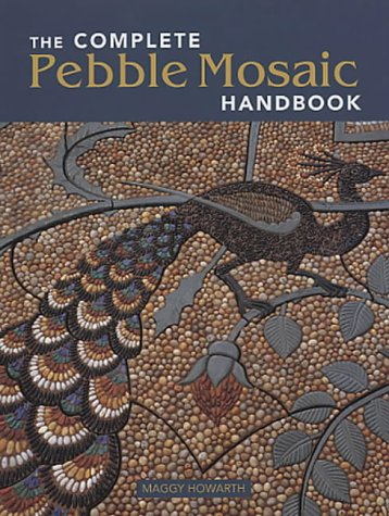 9780711222830: The Complete Pebble Mosaic Handbook