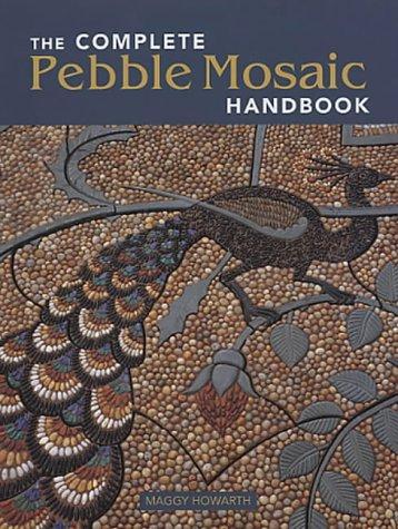9780711222830: Complete Pebble Mosaic Handbook