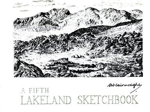 Fifth Lakeland Sketchbook: A. Wainwright