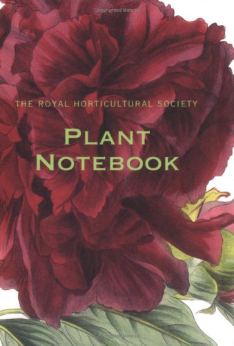 9780711223516: The Royal Horticultural Society Plant Notebook