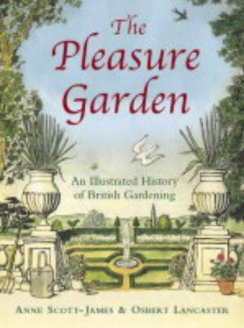 9780711223608: The Pleasure Garden: An Illustrated History of British Gardening