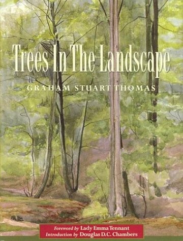 Trees in the Landscape (9780711223967) by Graham Stuart Thomas
