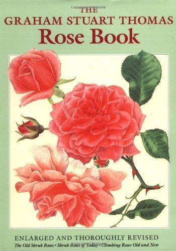 9780711223974: The Graham Stuart Thomas Rose Book