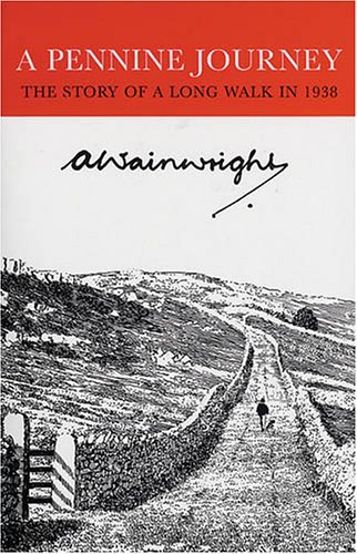 9780711223998: A Pennine Journey: The Story of a Long Walk in 1938