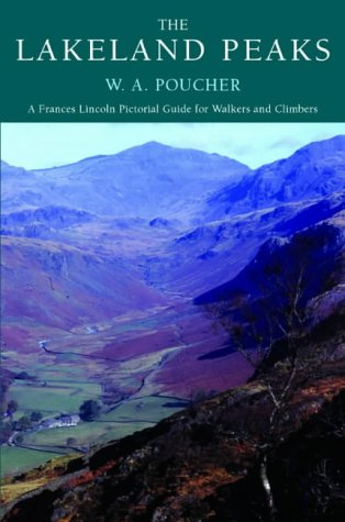 9780711224056: The Lakeland Peaks: A Poucher Guide (W a Pouchers Guides)