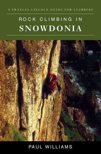 9780711224087: Rock Climbing in Snowdonia (Constable Guide)