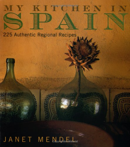 9780711224315: My Kitchen in Spain: 225 Authentic Regional Recipes