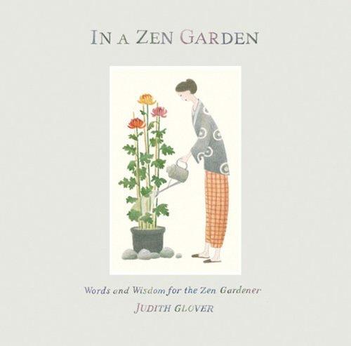 9780711224384: In a Zen Garden: Words of Wisdom for the Zen Gardener