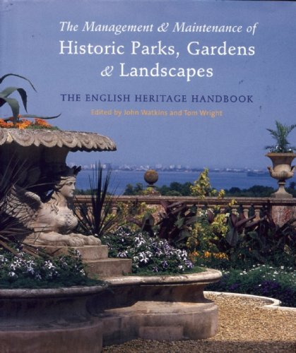 9780711224391: The Management and Maintenance of Historic Parks, Gardens and Landscapes: The English Heritage Handbook