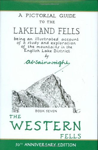 9780711224605: Wainwright Pictoral Guides, Book 7: Western Fells, 50th Anniversary Edition (Pictorial Guides to the Lakeland Fells)