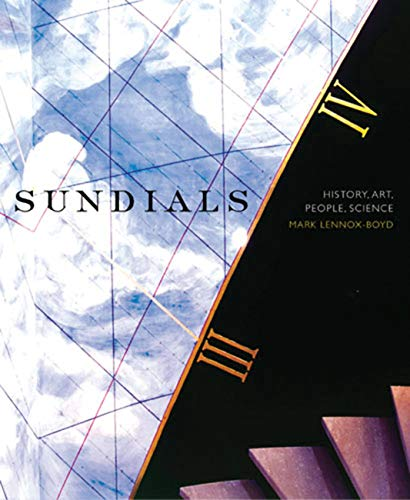 9780711224940: Sundials: History, Art, People, Science