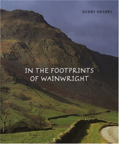 In the Footprints of Wainwright: Brabbs, Derry