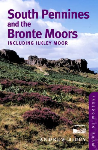 9780711225015: South Pennines and the Bronte Moors: Including Ilkley Moor (Freedom to Roam Guides)
