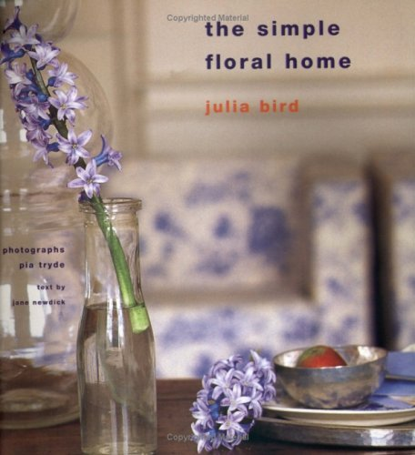 Simple Floral Home (9780711225602) by Julia Bird