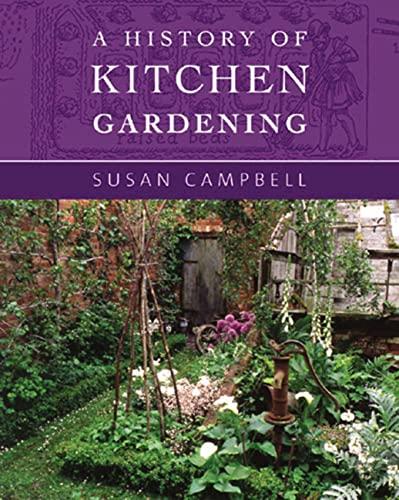 9780711225657: A History of Kitchen Gardening