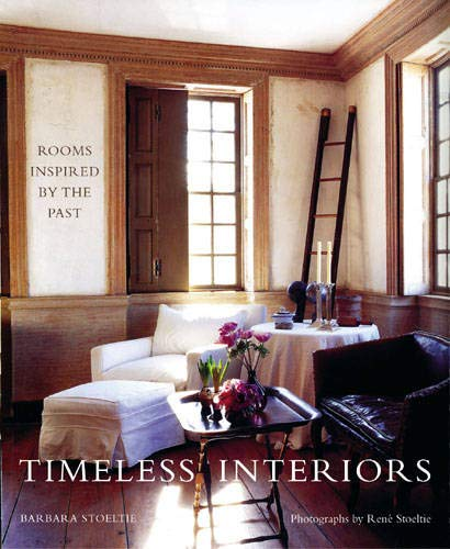 9780711226104: Timeless Interiors: Rooms Inspired by the Past