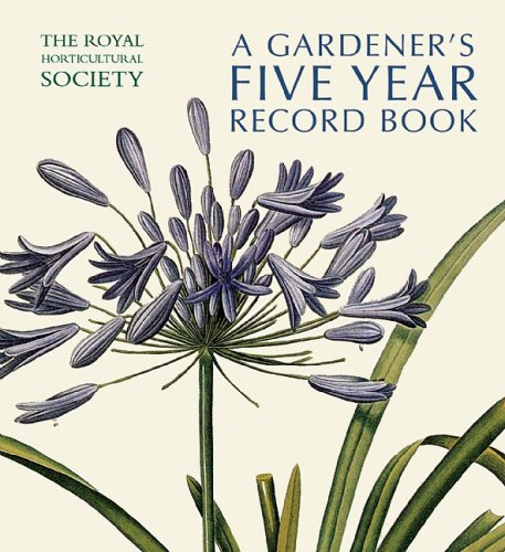 9780711226272: The Royal Horticultural Society Gardener's Five Year Record Book