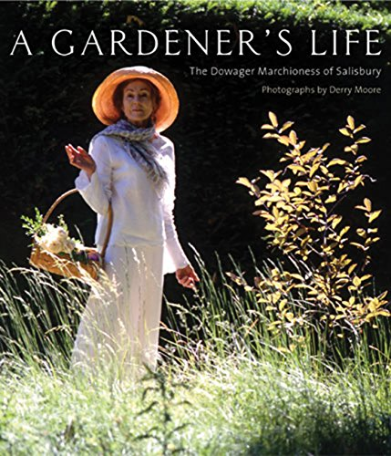 A GARDENER'S LIFE: Salisbury, The Dowager Marchioness of