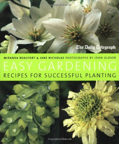 Easy Gardening : Recipes for Successful Planting