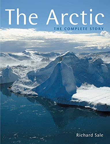 9780711227071: The Arctic: The Complete Story