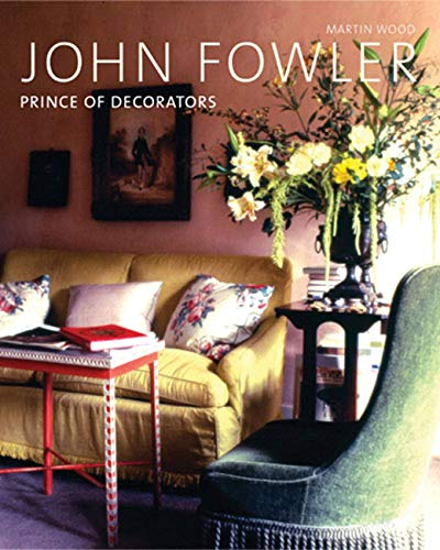 9780711227118: John Fowler: Prince of Decorators
