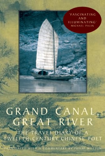 9780711227194: Grand Canal, Great River: The Travel Diary of a Twelfth-Century Chinese Poet