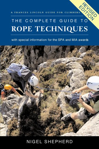 9780711227200: The Complete Guide to Rope Techniques Revised Edition