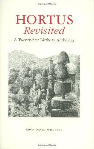 Hortus Revisited: A Twenty-First Birthday Anthology: Wheeler, David